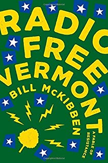 Book Cover: Radio free Vermont : a fable of resistance