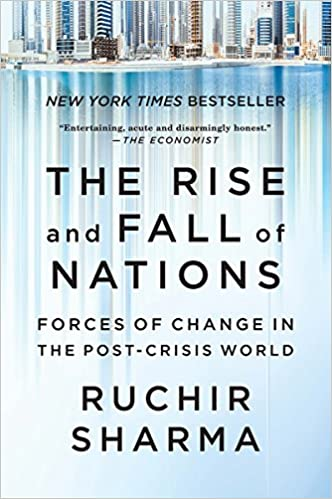 The rise and fall of nations forces of change in the post crisis the rise and fall of nations forces of change in the post crisis world ruchir sharma 9780393354157 amazon books fandeluxe Image collections