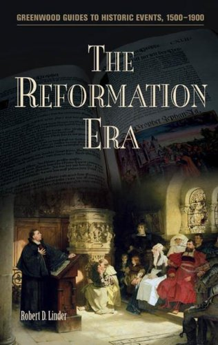 The Reformation Era (Greenwood Guides to Historic Events 1500-1900)