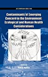 img - for Contaminants of Emerging Concern in the Environment: Ecological and Human Health Considerations (ACS Symposium Series) book / textbook / text book