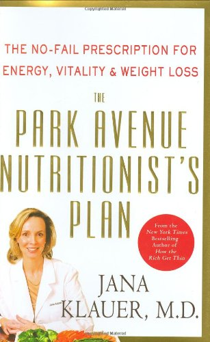 the-park-avenue-nutritionists-plan-the-no-fail-prescription-for-energy-vitality-weight-loss