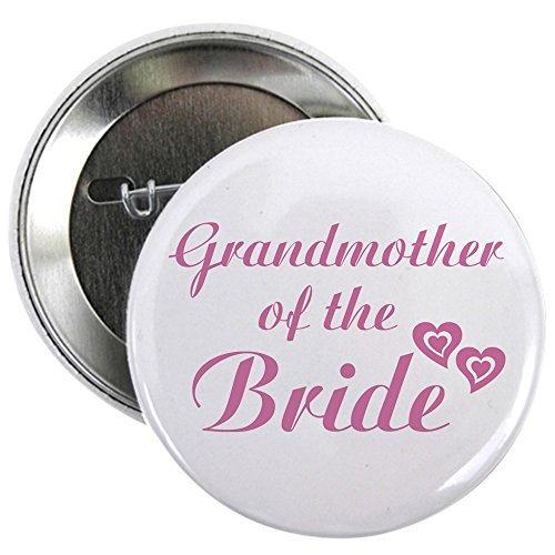 CafePress Grandmother of the Bride Button 2.25