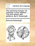 The Ceremony-Monger, His Character, Edmund Hickeringill, 1170806228