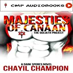 Majesties of Canaan: The Goliath Project: A Dark Spores Novel, Book 2 | Chayil Champion