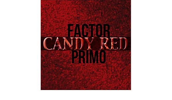 Candy Red de Factor Primo en Amazon Music - Amazon.es