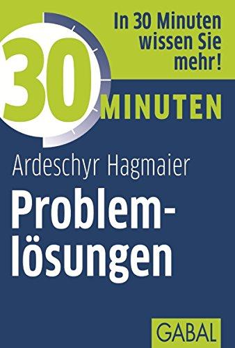 30 Minuten Problemlösungen (German Edition)