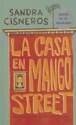 La Casa En Mango Street/ The House of Mango Street (Vintage Contemporaries) (English and Spanish Edition)