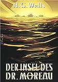 Die Insel des Dr. Moreau (Neuübersetzung) (German Edition)