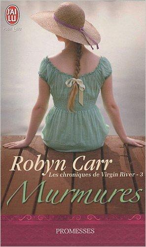 Les Chroniques de Virgin River - Tome 3 : Murmures de Robyn Carr 51SRk1aQc0L