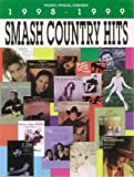 Smash Country Hits, 1998-1999, Alfred Publishing Staff, 076927885X