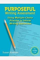 Purposeful Writing Assessment (Maupin House) Paperback