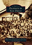 img - for Filipinos in San Diego (Images of America) book / textbook / text book