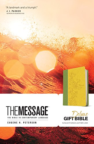 The Message Deluxe Gift Bible (Leather-Look, Sunlight/Grass): The Bible in Contemporary ()