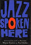 Jazz Spoken Here, Wayne Enstice and Paul Rubin, 0306805456