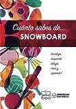Cuánto sabes de... Snowboard