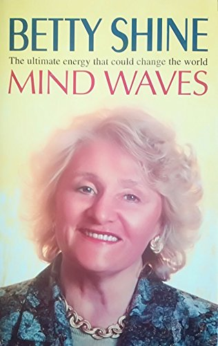 Download Mind Waves: The Ultimate Energy That Could Change the World PDF