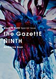 Black B-PASS Special Issue the GazettE NINTH Reference Book (シンコー・ミュージックMOOK)