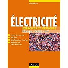 Electricité - Exercices et méthodes : Fiches de cours et 500 QCM et exercices d'entraînement corrigés (Tout en fiches) (French Edition)