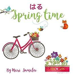 Spring Time はる: Dual Language Edition Japanese-English