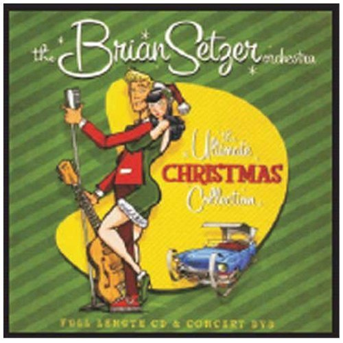 The Ultimate Christmas Collection by Brian Setzer Orchestra (Brian Setzer Collection)