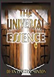 The Universal Essence, Dean Lincoln Minton, 1888146230