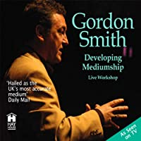 Developing Mediumship with Gordon Smith