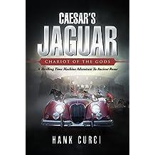 Caesar's Jaguar, Chariot of the Gods