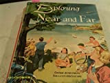 img - for Exploring near and far (New unified social studies) book / textbook / text book