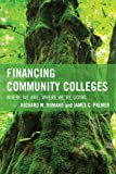 img - for Financing Community Colleges: Where We Are, Where We're Going (The Futures Series on Community Colleges) book / textbook / text book