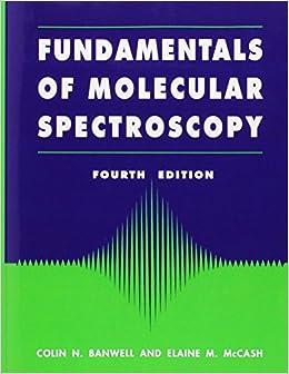 molecular spectroscopy by banwell