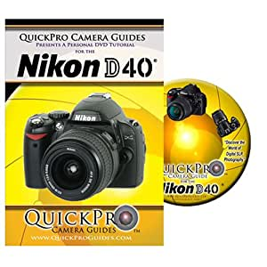 Nikon D40 Instructional DVD by QuickPro Camera Guides