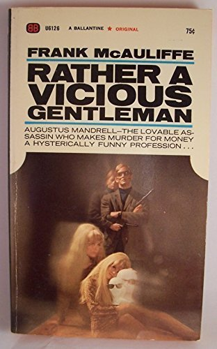 By Frank McAuliffe - Rather a Vicious Gentleman (1968-01-16) [Paperback], Frank McAuliffe