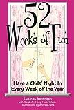 52 Weeks of Fun, Laura Jonsson and Laura Jonsson, 0988670801