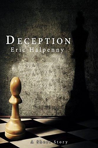 Deception: A Short Story by [Halpenny, Eric]