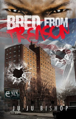 Search : Bred From Treason- Classic Urban Fiction Two Part Series