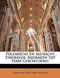 Polemische en Irenische Theologie, Christiaan Sepp and Saint Irenaeus, 1146737211