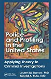 Criminal Profiling, Lauren M. Barrow and Ron A. Rufo, 1466504358