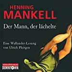 Der Mann, der lächelte   Henning Mankell