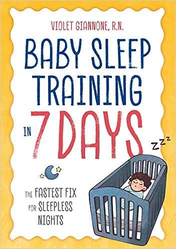 627b282b8 Baby Sleep Training in 7 Days  The Fastest Fix for Sleepless Nights ...