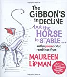 The Gibbon's in Decline but the Horse Is Stable..., Maureen Lipman, 1861059698