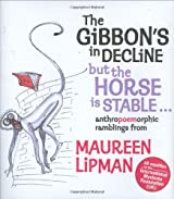 The Gibbon's in Decline But the Horse Is Stable...