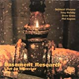 Basement Research:Live in Munster by Gebhard Ullmann