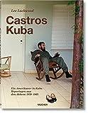 Lee Lockwood. Castros Kuba. 1959–1969