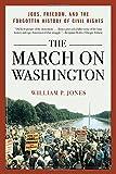 The March on Washington, William P. Jones, 0393349411