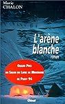 L'Arène Blanche par Chalon