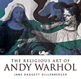 img - for The Religious Art of Andy Warhol book / textbook / text book