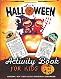 #4: Halloween Activity Book for Kids Ages 4-8: A Fun Kid Workbook Game For Learning, Coloring, Dot To Dot, Mazes, Word Search and More!