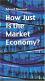 img - for How Just Is the Market Economy? (Risk Book Series) book / textbook / text book