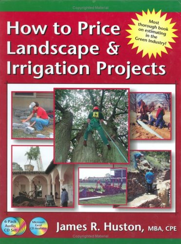 How to Price Landscape & Irrigation Projects (Book) (Greenback Series)