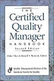 The Certified Quality Manager Handbook, Duke Okes and Russ Westcott, 0873894871